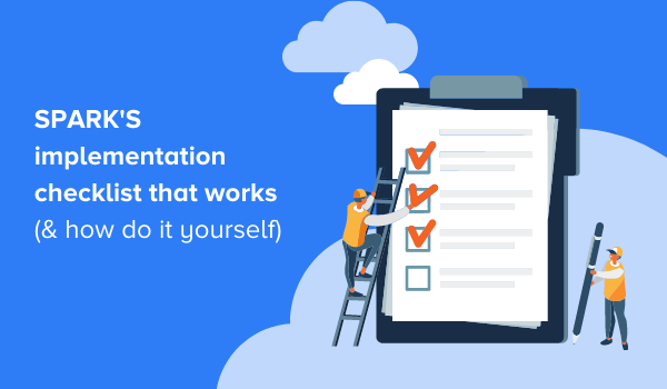 Implementation Checklist for Launching New Custom Software | SPARK Insights