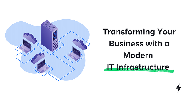 Upgrade Your IT Infrastructure